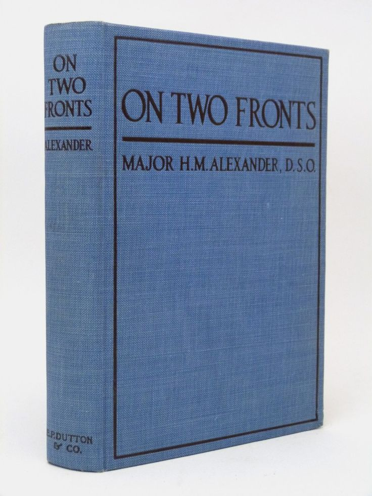 On Two Fronts - rare first edition, with the Indian Army Mule Corps, on the Western Front and at Gallipoli