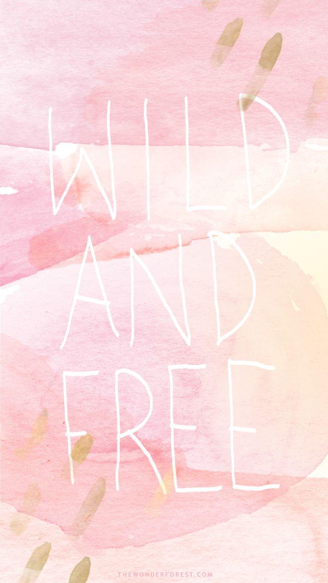 wildandfree.jpg 640×1,136 pixels