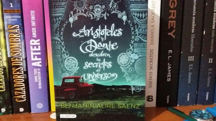 """""""Aristoteles y Dante descubren los secretos del universo"""" por Benjamin Alire Sáenz:"""