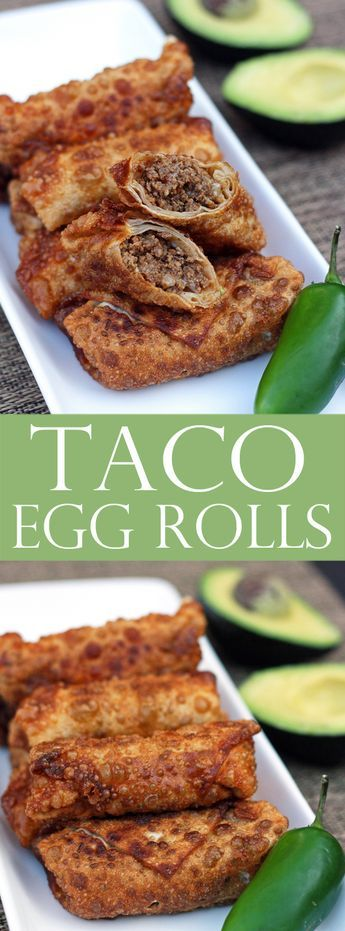 Taco Egg Rolls - Easy Appetizer                                                                                                                                                                                 More