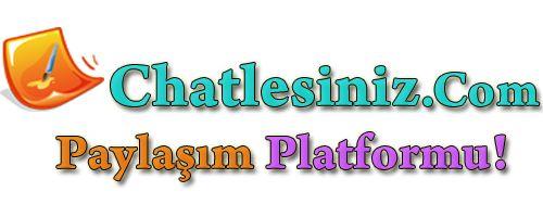 Chatlesiniz Forum http://www.chatlesiniz.com/