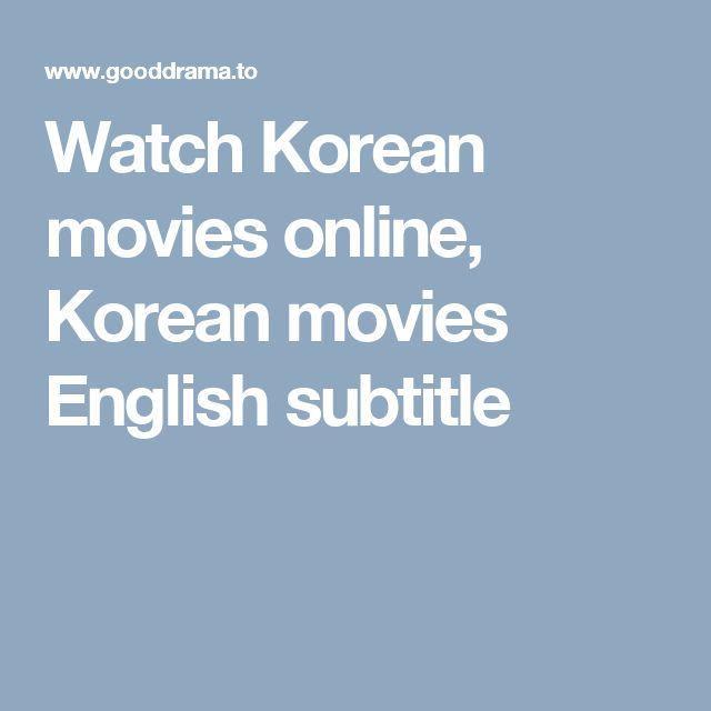 Watch Korean movies online, Korean movies English subtitle
