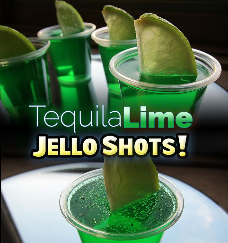 25 best ideas about lime jello shots on pinterest jello for Best tequila shot recipes