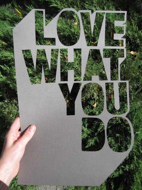 love what you do - DIY cut out