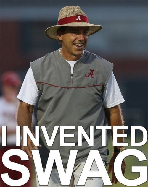 One of the greatest college football coaches of all-time. Nick Saban. SWAG.