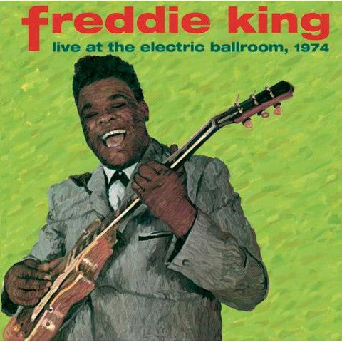 Freddie King live at the Electric Ballroom 1974 – Knick Knack Records