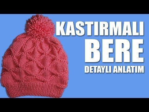 KASTIRMALI BERE Yapılışı - Bere Nasıl Örülür Detaylı Anlatım - YouTube