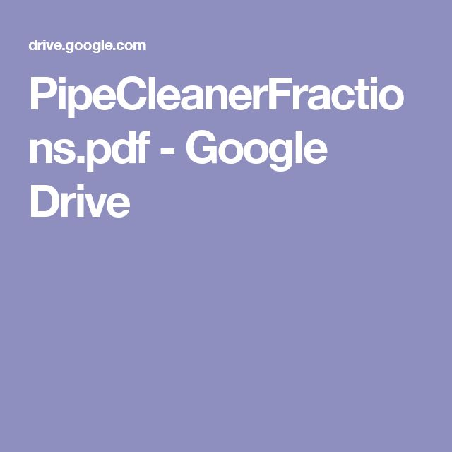 PipeCleanerFractions.pdf - Google Drive