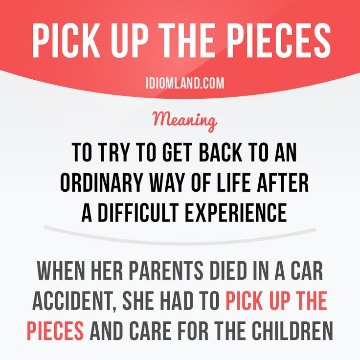 Pick up the pieces - #LearnEnglish #EnglishIdioms #EnglishVocabulary @English4Matura