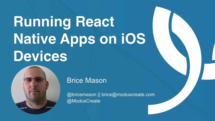 Running React Native Apps on iOS Devices