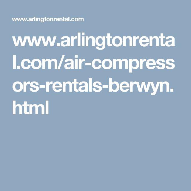 www.arlingtonrental.com/air-compressors-rentals-berwyn.html