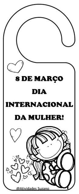 Dia internacional da Mulheres 8 de março - Atividades Adriana