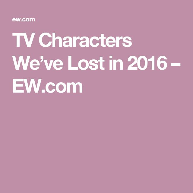 TV Characters We've Lost in 2016 – EW.com