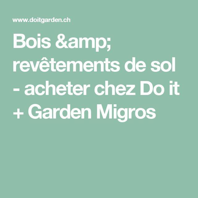 Bois & revêtements de sol - acheter chez Do it + Garden Migros
