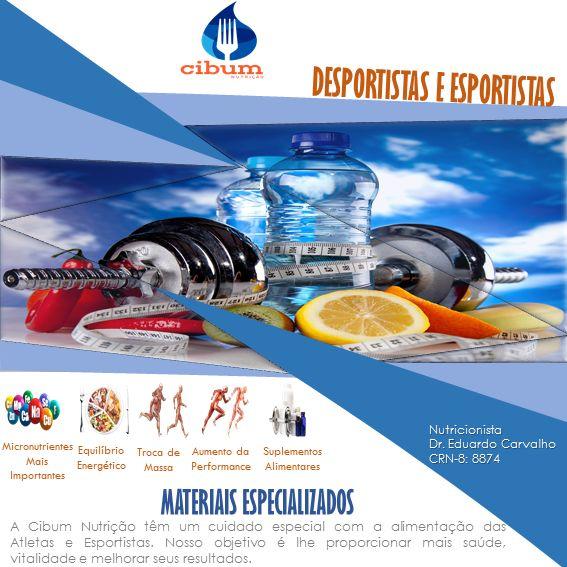 Visite o site da Cibum Nutrição e saiba mais sobre os nossos serviços. www.cibumnutricao.com.br #cibumnutrição #Desportistas #Esportistas #métodocibumnutrição