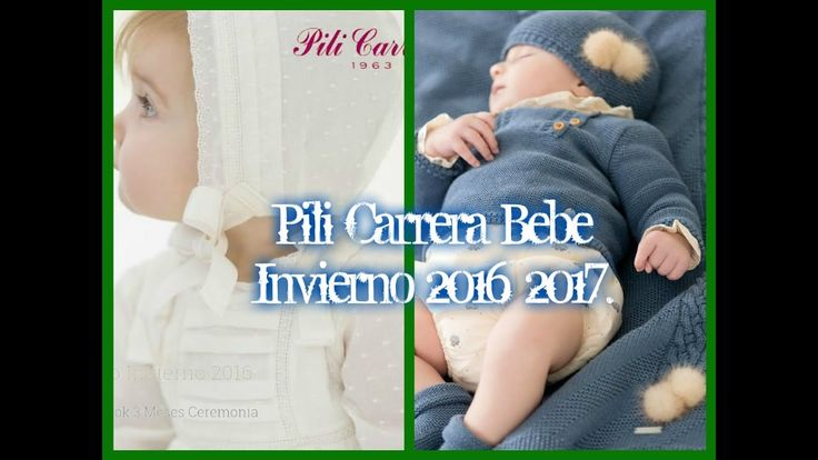 Pili Carrera Bebe Invierno 2016 2017