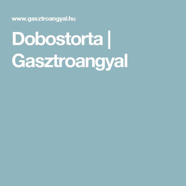 Dobostorta | Gasztroangyal