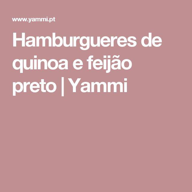 Hamburgueres de quinoa e feijão preto | Yammi