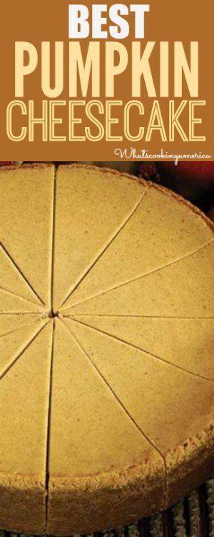Best Pumpkin Cheesecake Recipe!     whatscookingamerica.net     #pumpkin #cheesecake #thanksgiving
