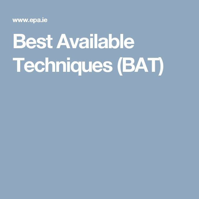 Best Available Techniques (BAT)