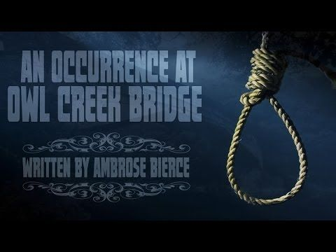 the hanging of peyton farquhar in the short story an occurrence at owl creek bridge The short story an occurrence at owl creek bridge is told in the third person although the narrator is all knowing he focuses on the thoughts of one character although the narrator is all knowing he focuses on the thoughts of one character.