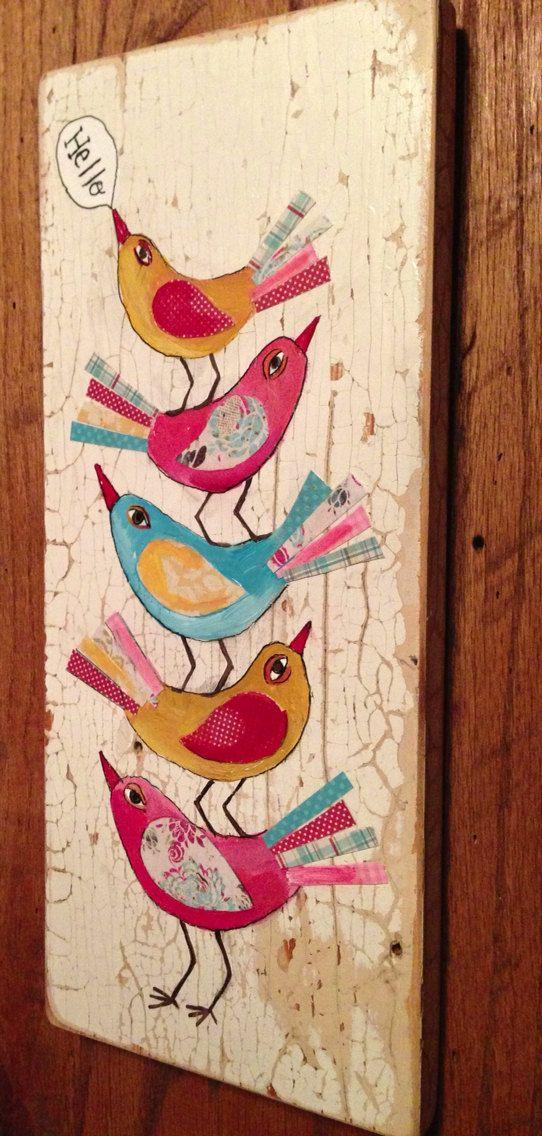 Hello Birds Mixed Media on Reclaimed Wood by evesjulia12 on Etsy, $58.00