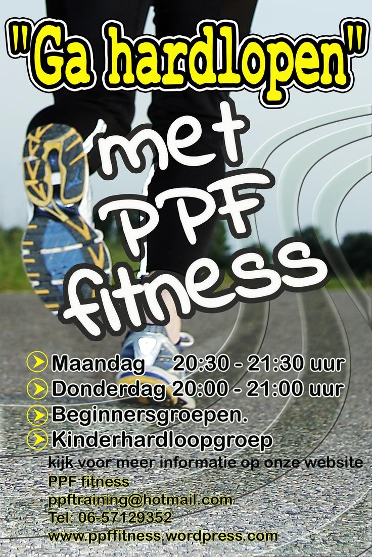 hardlopen in wijk bij duurstede, PPF Fitness, elke maandag 20:30-21:30, donnerdag 20:00-21:00, ga lekker buiten sporten meer info contact:-    http://ppffitness.wordpress.com/  http://www.mijnwebwinkel.nl/winkel/ppffitness/  poster vormgeving http://www.lyndajaynedesigns.nl/