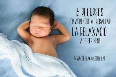 15 recursos per aprendre a treballar la relaxació amb els nens http://www.educacioilestic.cat/2013/11/15-recursos-per-aprendre-treballar-la.html
