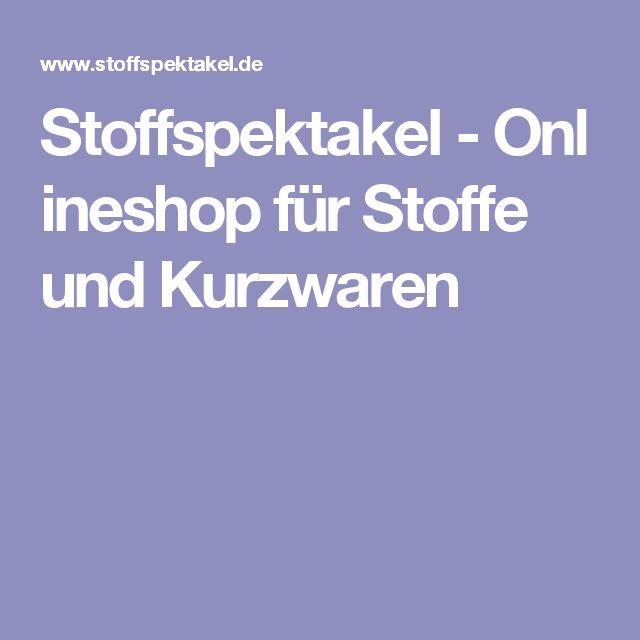 Stoffspektakel-Onlineshop für Stoffe und Kurzwaren