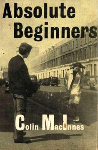 Colin MacInnes, Absolute Beginners (1980)