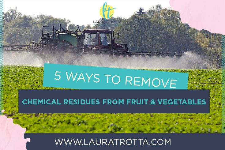 5 Ways To Remove Chemical Residues From Fruit and Vegetables