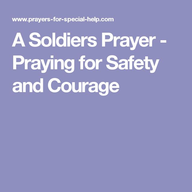 A Soldiers Prayer - Praying for Safety and Courage