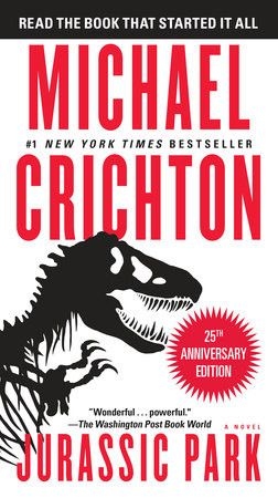 "by Michael Crichton From the author of Timeline, Sphere, and Congo, this is the classic thriller of science run amok that took the world by storm. #1 NEW YORK TIMES BESTSELLER ""Wonderful . . . powerfu"
