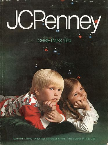 JC Penney Christmas Catalog...Hours were spent with this circling things we wanted...and the Sears catalog!
