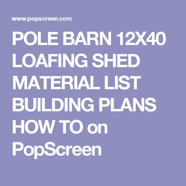 17 best ideas about pole building plans on pinterest for Pole barn material list free