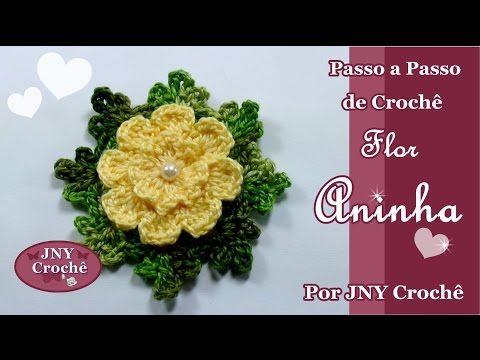 Passo a Passo de Crochê Flor Aninha por JNY Crochê - YouTube