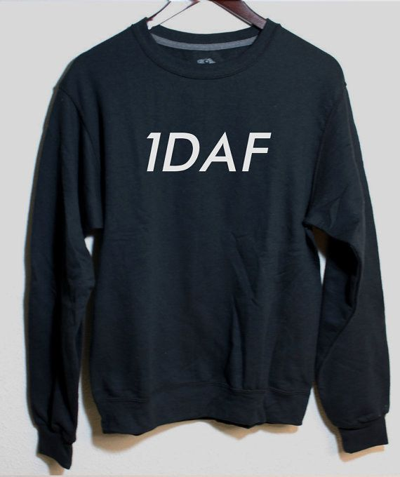 A 1DAF sweatshirt. | 19 Perfect Gifts Every One Direction Fan Needs In Their Life