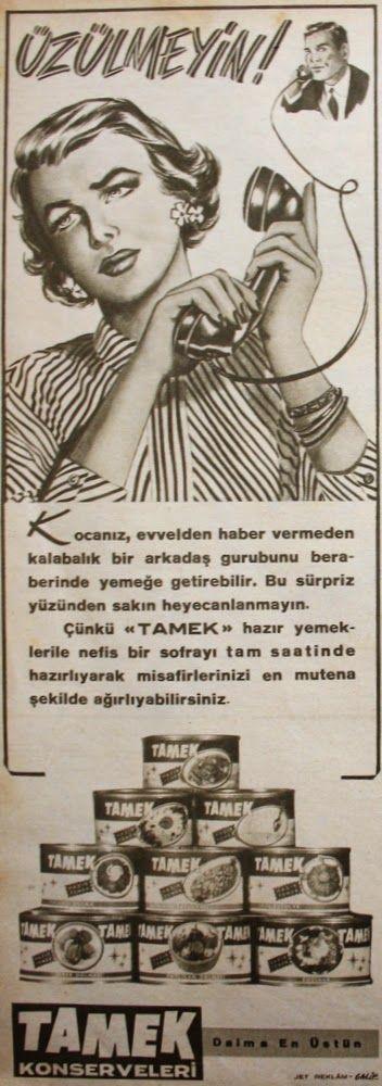 OĞUZ TOPOĞLU : tamek konserve 1958 nostaljik eski reklamlar