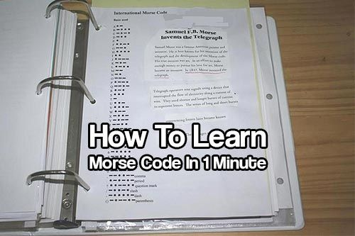 Learn Morse Code In 1 Minute. Morse code is a forgotten communication method that is always used in time of turmoil. Learn it today in a minute.