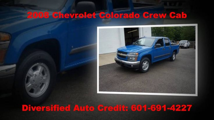 2008 Chevy Colorado Crew Cab, for sale, Diversified Auto Credit, Big Pau...