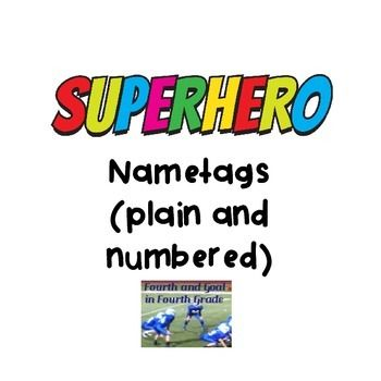 These names tags are plain and numbered.  The numbers are 1-36.  I use the blank ones for name tags that I put in name tag holders.  I use the numbered ones for my lockers and notebooks.  This is part of the Superhero Classroom Bundle.