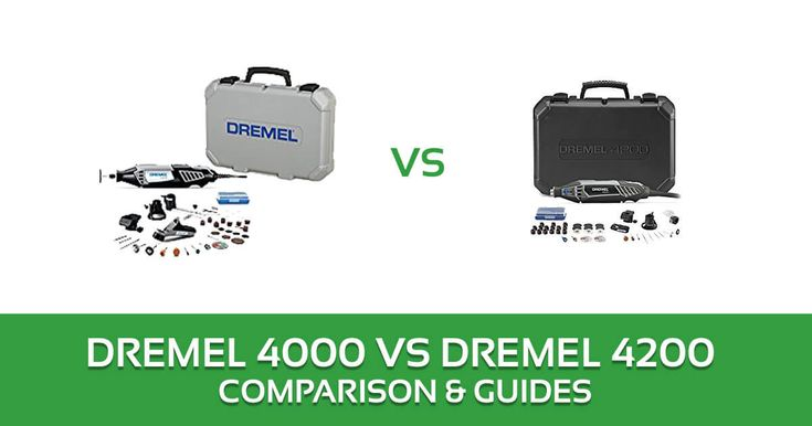 Dremel 4000 vs 4200 Rotary Tool Kit Comparison and Review