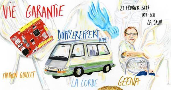 Vie Garantie W/ Geena La Corde Dopplereffekt Marion Guillet (Paris) du 23/02/18 au 24/02/18 https://weekmee.com/vie-garantie-w-geena-la-corde-dopplereffekt-marion-guillet-paris #Paris #Disco