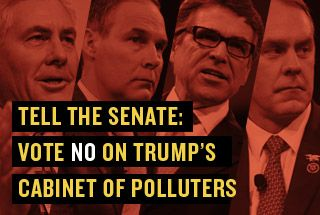 Make no mistake: These men have supported an extreme anti-environment agenda. Putting them in charge of our nation's environmental, clean energy and climate policy will damage our public health and our planet. We have to stop them.  Please Sign and Share Widely!