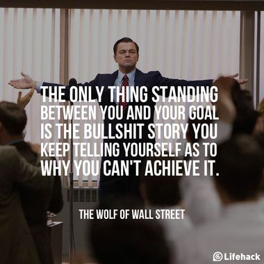 Great inspirational quotes from movies...