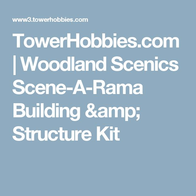 TowerHobbies.com | Woodland Scenics Scene-A-Rama Building & Structure Kit