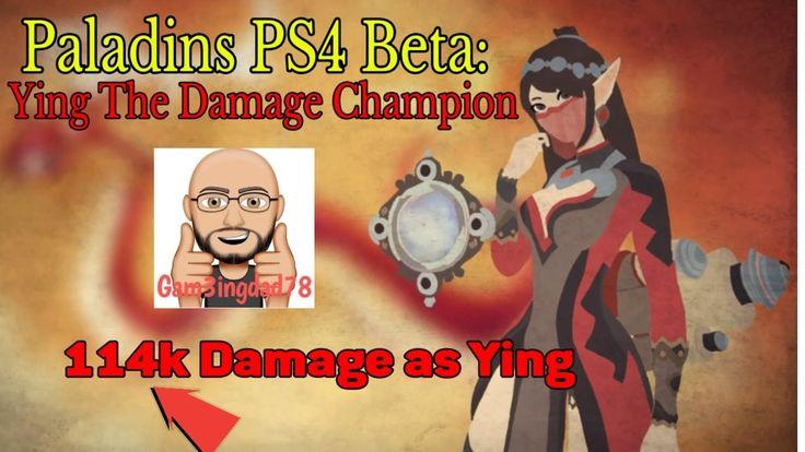 Paladins PS4 Beta: Ying The Damage Champion (114k damage as Ying)