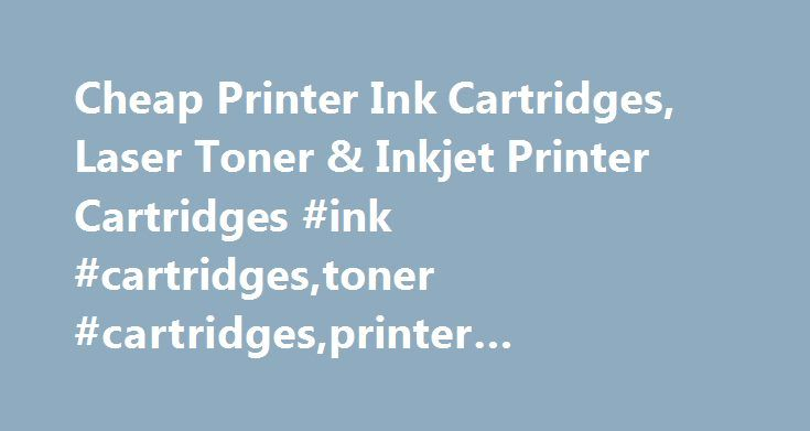 Cheap Printer Ink Cartridges, Laser Toner & Inkjet Printer Cartridges #ink #cartridges,toner #cartridges,printer #ink,inkjet #printer #cartridge http://trading.nef2.com/cheap-printer-ink-cartridges-laser-toner-inkjet-printer-cartridges-ink-cartridgestoner-cartridgesprinter-inkinkjet-printer-cartridge/  Cheap printer cartridges, ink and toner delivered next-day Buy your printer cartridges from the UK's biggest cartridge shop. Get great value deals on the highest quality cheap ink cartridges…