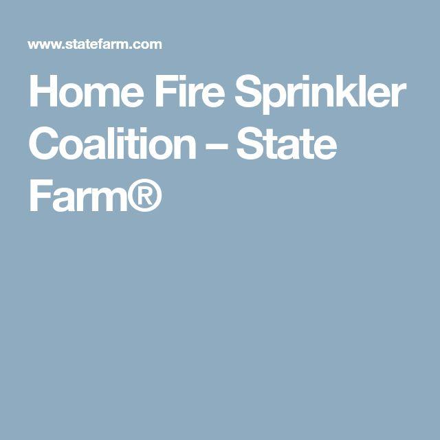 Best 25 fire sprinkler system ideas on pinterest fire sprinkler home fire sprinkler coalition state farm sciox Images