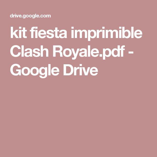 kit fiesta imprimible Clash Royale.pdf - Google Drive